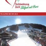 Sono realisiert IBC für Ski-WM in Schladming