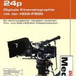24p – Digitale Kinematographie mit der HDW-F900