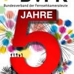 Jubiläum: Fünf Jahre Bundesverband der Fernsehkameraleute