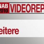 NAB2010: Videos über weitere Neuheiten