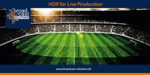 HDR in der Live-Produktion