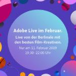 Adobe LIVE: das Berlinale 2019 Special