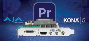 Aja mit Anbindung an Adobe Premiere Pro HLG/HDR