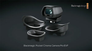 Blackmagic Pocket Cinema Camera 6K Pro EVF