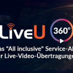 LiveU startet »All inclusive« Service-Abo für Live-Übertragungen