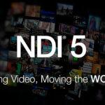 NDI 5 überträgt Video und Audio überall auf der Welt – kostenlos
